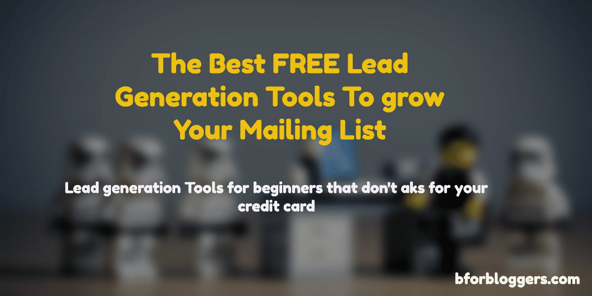 5 Free Tools For Lead Generation Magic in 2021