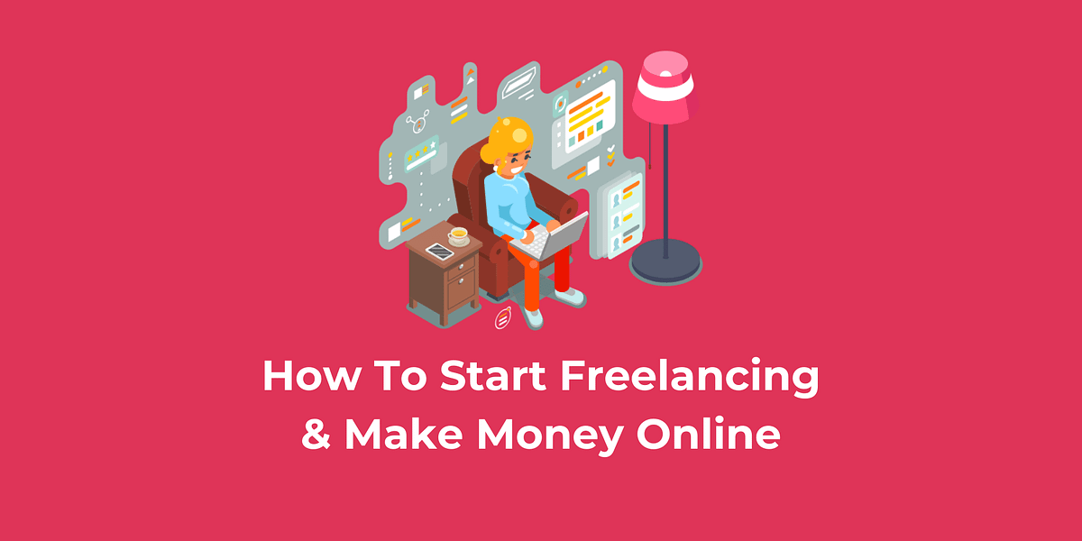 What is Freelancing and How to Get Started With It