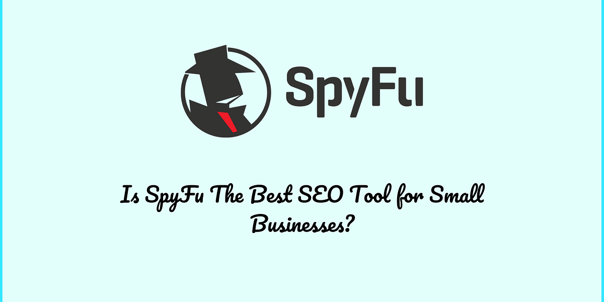 Spyfu Review: Affordable SEO Tool But Does it Perform?