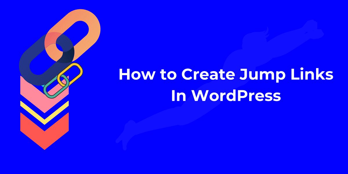 How to Create Anchor Jump Links In WordPress