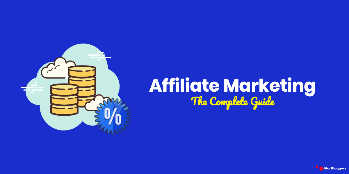 Get Started With Affiliate Marketing in 2021 With This Guide