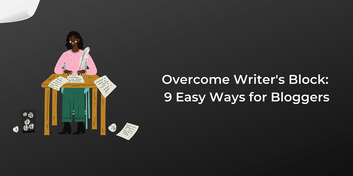 Overcome Writer's Block: 9 Ways to Get Past Blinking Cursor