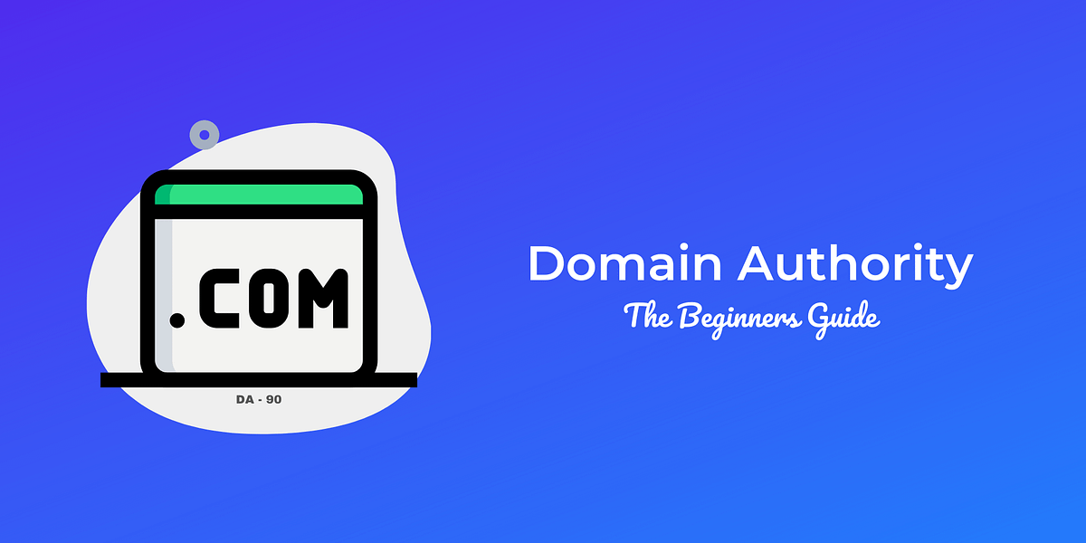Domain Authority: Definitive SEO Guide for Beginners