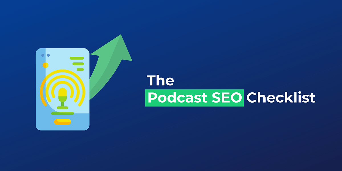 Podcast SEO: Definitive Guide To Rank Podcast Episodes