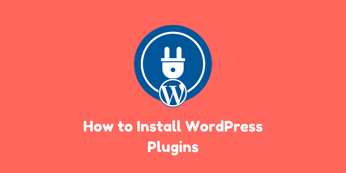 How to Install Plugins from WordPress Dashboard – Step by Step