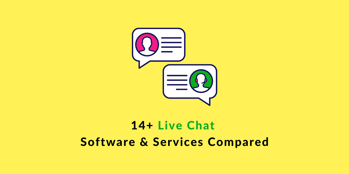 14+ Best Live Chat Software, Services and Solutions Compared [2021]