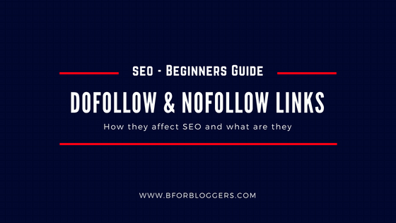 What Are DoFollow And No-Follow Links: SEO Basics