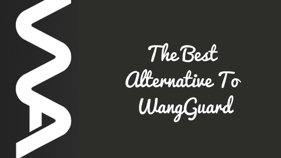 The Best Alternative For WangGuard With Scaled Protection