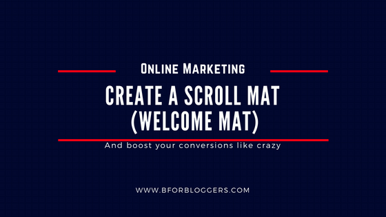 How To Create A Welcome Mat (Scroll Mat) In WordPress