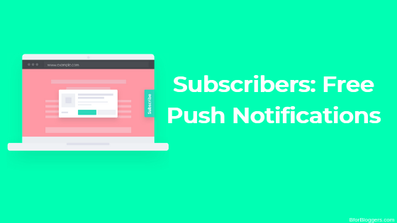 Subscribers.com – Set up Free Push Notifications on Your Website